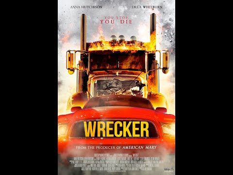 Wrecker (Driver from Hell) (2016) | Trailer | Anna Hutchison | Andrea Whitburn | Jennifer Koenig