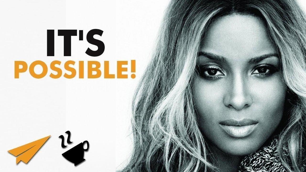 It's POSSIBLE! - Ciara (@ciara) - #Entspresso