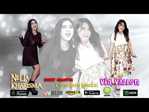 Download Lagu Duet Cantik : Nella Kharisma & Via Vallen - Cinta Satu Minggu (Official Audio Lyrics) ReMix Music Video