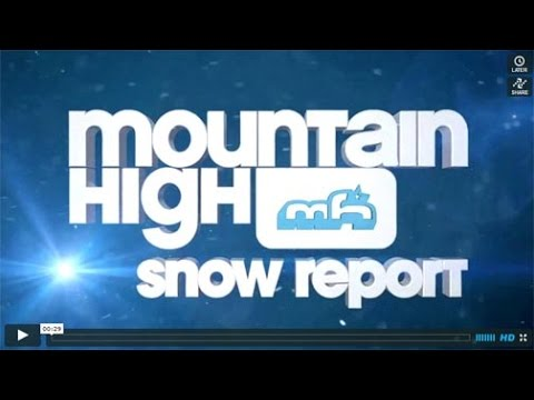 Mountain High Snow Report 1/22