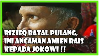 Video Rizieq Batal Pulang, Amien Rais Masih Saja Ancam Jokowi dan Minta Kasus Rizieq Dihentikan MP3, 3GP, MP4, WEBM, AVI, FLV Desember 2018