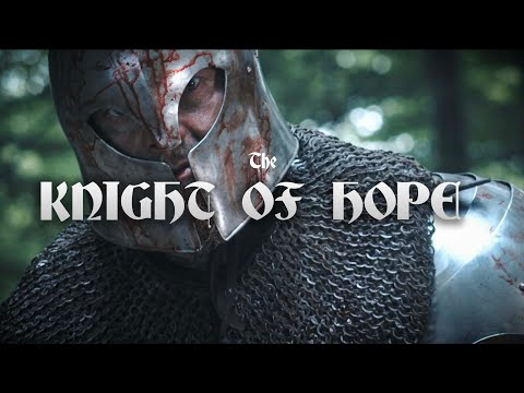 The Knight of Hope