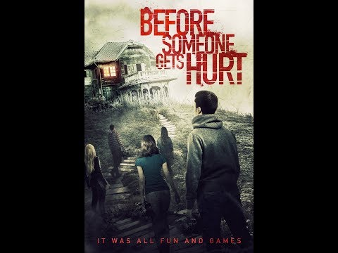 Before Someone Gets Hurt Trailer