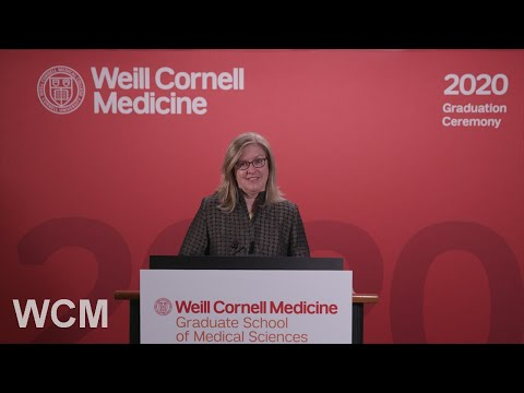 Weill Cornell Graduate School of Medical Sciences Convocation 2020