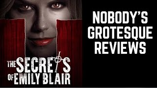 Nonton Nobody S Grotesque Horror Review  The Secrets Of Emily Blair Film Subtitle Indonesia Streaming Movie Download