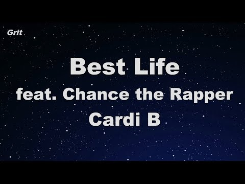 Best Life Feat. Chance The Rapper - Cardi B Karaoke 【No Guide Melody】 Instrumental