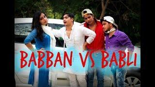 Video Babban Vs Babli | Harsh Beniwal MP3, 3GP, MP4, WEBM, AVI, FLV April 2018