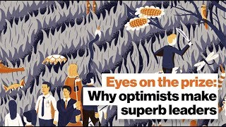 Eyes on the prize: Why optimists make superb leaders | Michio Kaku by Big Think
