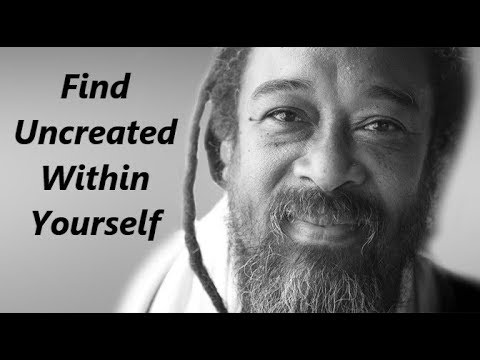 Mooji Guided Meditation: Find the Un-Created Within You