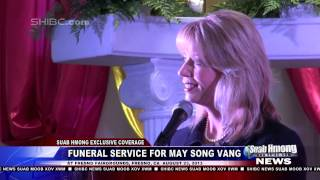 Suab Hmong News: Ashley Swearengin, Mayor of Fresno, speech at funeral service for May Song Vang