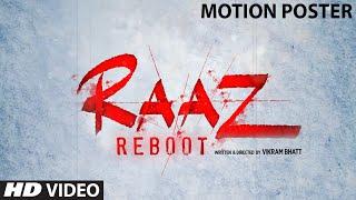 RAAZ Reboot Motion Poster Emraan Hashmi Kriti Kharbanda Gaurav Arora Vikram Bhatt