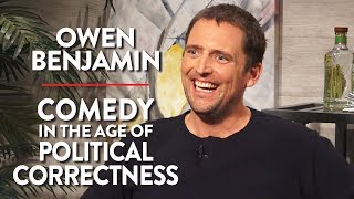 Comedy in the Age of Political Correctness (Owen Benjamin Interview)
