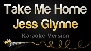 Nonton Jess Glynne   Take Me Home  Karaoke  Single Version  Film Subtitle Indonesia Streaming Movie Download