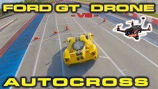 Ford GT vs Racing Drone around an Autocross by DragTimes