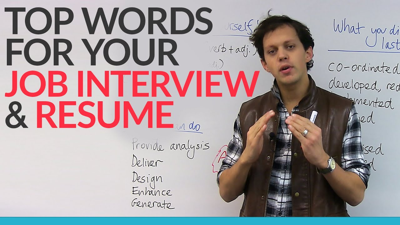 top words for your job interview  u0026 resume  u00b7 engvid