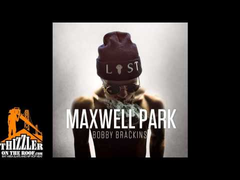 Brackins - Find this slap and many more here! http://www.thizzler.com/blog/2013/7/16/bobby-brackins-maxwell-park-free-mixtape.html?SSScrollPosition=300 The latest Bay A...