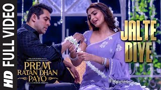Video 'JALTE DIYE' Full VIDEO song | PREM RATAN DHAN PAYO | Salman Khan, Sonam Kapoor | T-Series MP3, 3GP, MP4, WEBM, AVI, FLV Agustus 2018