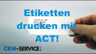 Etiketten drucken mit ACT! CRM Software - ACT! Tutorial deutsch