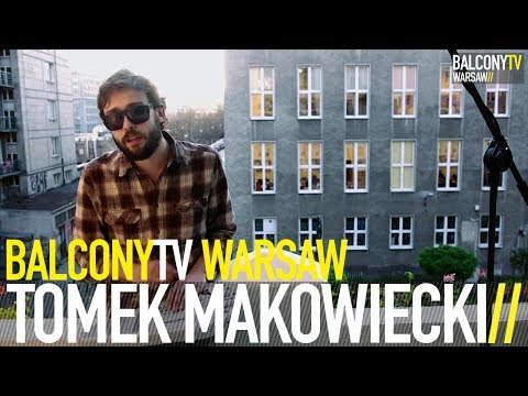 balconytv - TOMASZ MAKOWIECKI performs the song