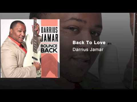 Darrius Jamar - Back to Love