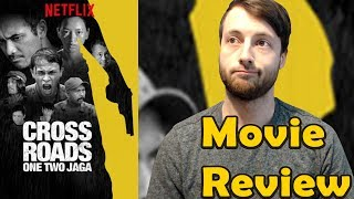 Crossroads: One Two Jaga (2018) - Netflix Movie Review (Non-Spoiler)