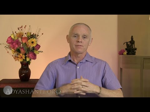 Adyashanti Video: Here's a Great Tool to Help Your Disarm Fear