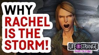 Rachel Amber is the storm! - LIFE IS STRANGE: BEFORE THE STORM FAN THEORY
