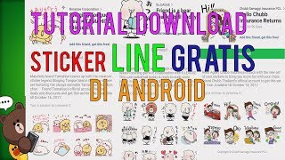 (Tutorial) Cara Download Sticker LINE Gratis di Android 2017/2018 - TERBARU