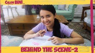 Video Behind The Scenes CALON BINI Part 2 MP3, 3GP, MP4, WEBM, AVI, FLV Februari 2019