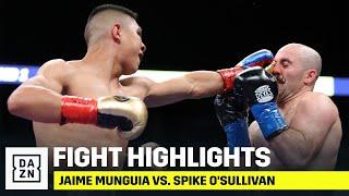 HIGHLIGHTS   Jaime Munguia vs. Spike O'Sullivan
