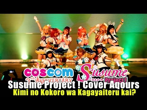 Susume Project! cover Aqours – Kimi no Kokoro wa Kagayaiteru kai? @COSCOM 3rd Anniversary