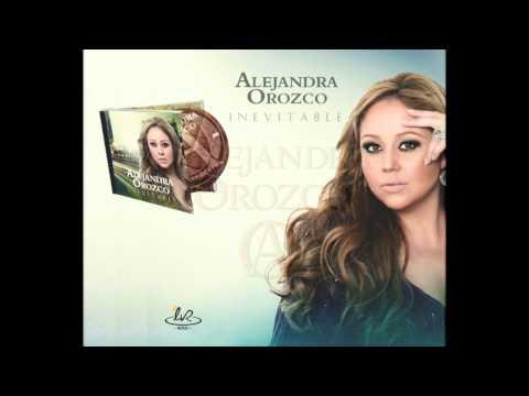 Letra No puedo olvidarlo Alejandra Orozco