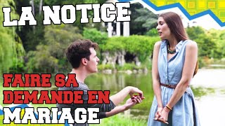 Video LA NOTICE - FAIRE SA DEMANDE EN MARIAGE MP3, 3GP, MP4, WEBM, AVI, FLV September 2017