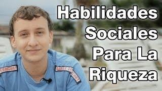 Video: Habilidades Sociales Para La Riqueza - Creación De Abundancia