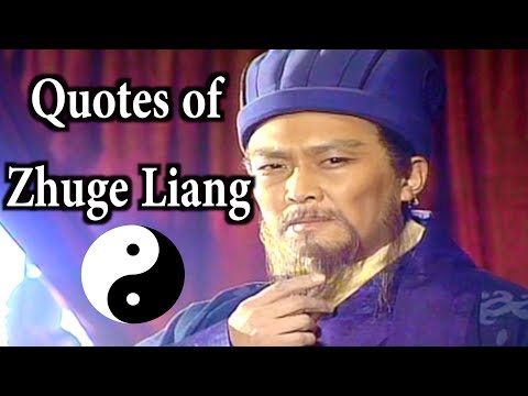 Leadership quotes - The Wise Quotes of Zhuge Liang