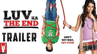 """Luv Ka The End"" - Theatrical Trailer"