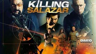Nonton Killing Salazar  2016  Trailer   Steven Seagal  Luke Goss Film Subtitle Indonesia Streaming Movie Download