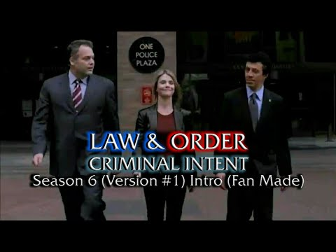 Law & Order: Criminal Intent: Season 6 (Version #1) Intro (Fan Made)
