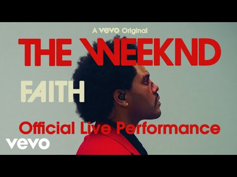 The Weeknd - Faith (Official Live Performance)   Vevo