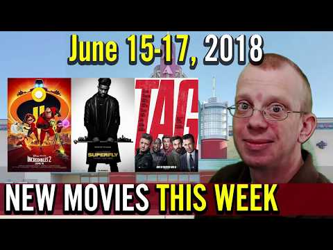 New Movies This Week   June 15-17, 2018 (Incredibles 2, Superfly, Tag)