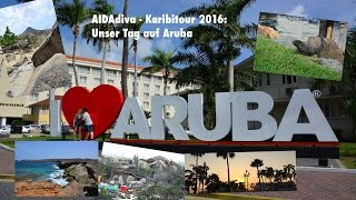 Video Aruba - Karibik mit AIDAdiva 2016 MP3, 3GP, MP4, WEBM, AVI, FLV Juli 2018