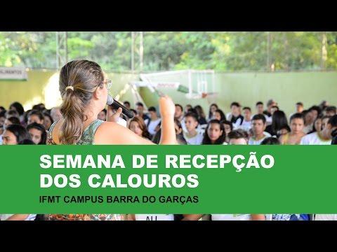Semana de Recepção dos Calouros do IFMT Campus Barra do Garças