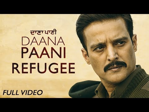 Video songs - Refugee - Full Video  DAANA PAANI  Manmohan Waris  Jimmy Sheirgill  Simi Chahal