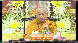 Thất Bồ đề phần - HT. Thích Giác Toàn giảng tại chùa Giác Ngộ