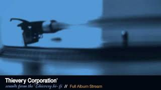 Video Thievery Corporation - Sounds From the Thievery Hi-Fi [Full Album Stream] MP3, 3GP, MP4, WEBM, AVI, FLV Juni 2019