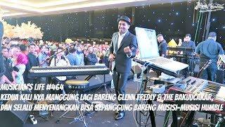 MUSICIAN'S LIFE #464   KEDUA KALI NYA MANGGUNG BARENG GLENN FREDLY & THE BAKUUCAKAR