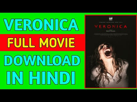 How To Download Veronica Full Movie In Hindi Full HD || Veronica Full Movie Download For Free