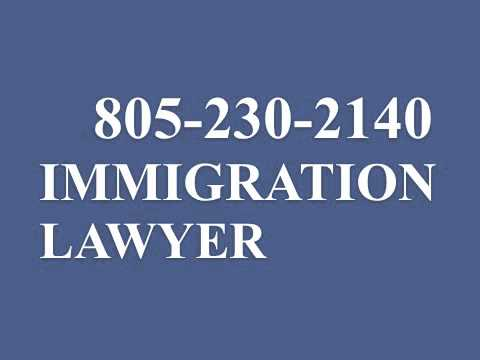 IMMIGRATION VISA LAWYER 805230 2140 ATTORNEY THOUSAND OAKS CALIFORNIA U S A  AMERICA