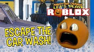 Roblox: ESCAPE THE CAR WASH! [Annoying Orange Plays]