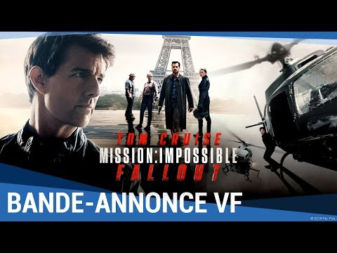 MISSION : IMPOSSIBLE - FALLOUT - Bande-annonce finale VF